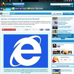 Spartan, le navigateur Internet secret de Microsoft