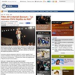 "FIMA 2013-Mariah Bocoum : ""un nouveau Chris Seydou au Mali"""