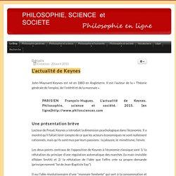 L'actualité de Keynes - PHILOSOPHIE, SCIENCE ET SOCIETE
