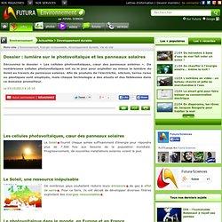 Dossier : lumière sur le photovoltaïque et les panneaux solaires