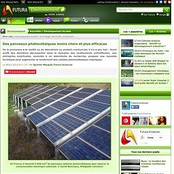 Des panneaux photovoltaïques moins chers et plus efficaces