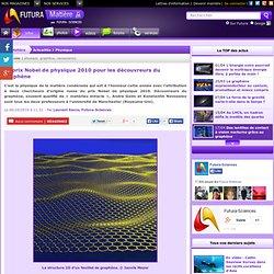 Le prix Nobel de physique 2010 pour les découvreurs du graphène