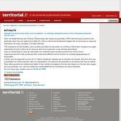 TERRITORIAL06/09/13Présence de pesticides dans l'eau du robinet: la variable géographique n'a pas d'incidence majeure