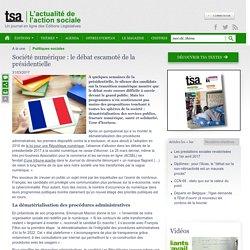 L'actualité TSA : Société numérique : le débat escamoté de la présidentielle
