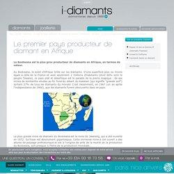 I-diamants : Actualité - Le premier pays producteur de diamant en Afrique