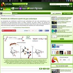 Produire du méthanol à partir de gaz carbonique