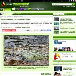 Qualité de l'eau : un rapport accablant