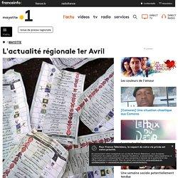 L'actualité régionale 1er Avril
