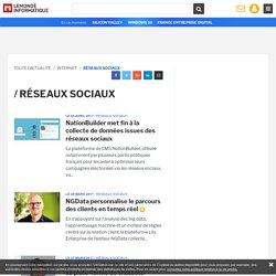 Toute l'Actualité Réseaux sociaux du Monde Informatique