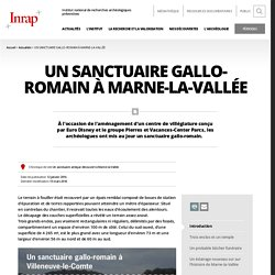 Un sanctuaire gallo-romain à Marne-la-Vallée