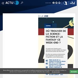 le site web de l'actualité de la science fiction