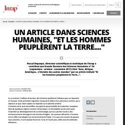 """Un article dans Sciences Humaines, """"Et les hommes peuplèrent la Terre...."""""""