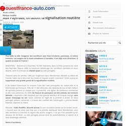 Actualité Aux Pays-Bas, on abolit la signalisation routière - Ouest France Auto