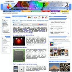 Tops 2011 : les écrans souples et les superprocesseurs high-tech sont là