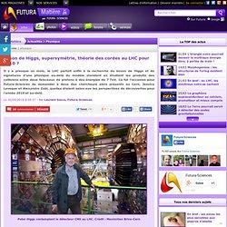Boson de Higgs, supersymétrie, théorie des cordes au LHC pour 2010 ?
