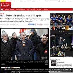 Loi El Khomri : les syndicats reçus à Matignon