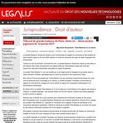 Tribunal de grande instance de Paris, 3ème ch. – 4ème section, jugement du 12 janvier 2017