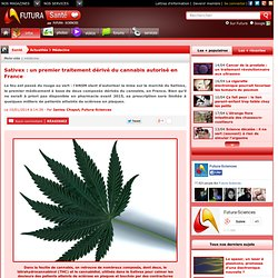 Sativex : un premier traitement dérivé du cannabis autorisé en France