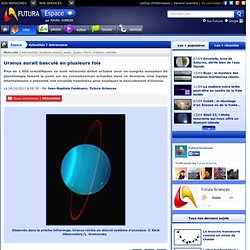 Uranus aurait basculé en plusieurs fois