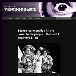 Séance jeune public : All the power to the people