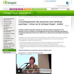 Actualités - L'accompagnement des personnes avec handicap psychique : retour sur le colloque Unapei - Andesi