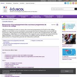 Actualités - Ressources d'accompagnement des nouveaux programmes de l'école et du collège