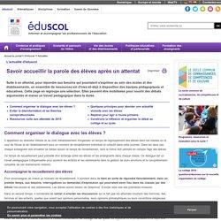 Actualités - Savoir accueillir la parole des élèves après un attentat