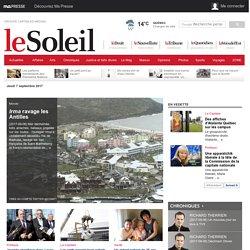 Québec Actualités, Arts, Affaires, Opinions, Sports, Vivre ici, Maison, Vidéos, Voyages, Dossiers.