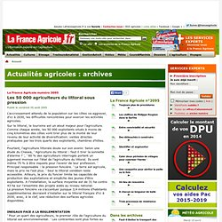Archives de La France Agricole, actualites agricoles, meteo agricole, cours et marches, video machinisme.