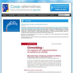 Actualités Coop-alternatives : Signature de la charte co-working Grand Lyon
