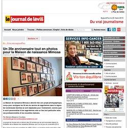 Actualités - Le Journal de Lévis > À la une aujourd'hui > Un 20e anniversaire tout en photos pour la Maison de naissance Mimosa