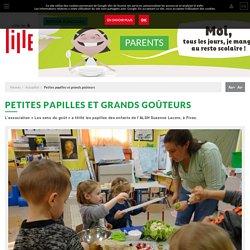 09.05.17 - Actualité site internet Ville de Lille - Petites papilles et grands goûteurs