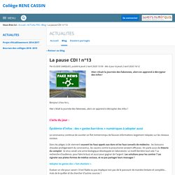 La pause CDI ! n°13 - ACTUALITES - Collège RENE CASSIN