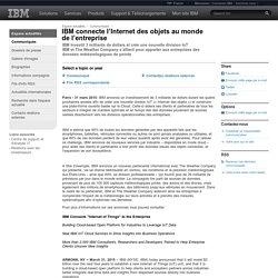2015-03-31 IBM connecte l'Internet des objets au monde de l'entreprise