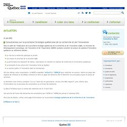 Actualités / Consultations sur la prochaine Stratégie québécoise de la recherche et de l'innovation