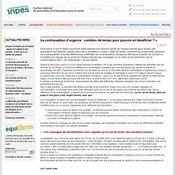 Actualités 2012 - La contraception d'urgence : combien de temps pour pouvoir en bénéficier ? »