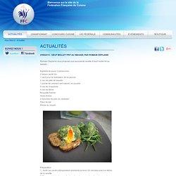 Actualités culinaires - Actualités de la cuisine loisirs - Fédération Française de Cuisine