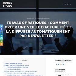 TP : comment créer une veille d'actualités et la diffuser par newsletter