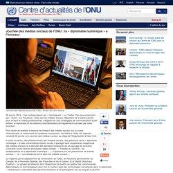 Journée des médias sociaux de l'ONU : la « diplomatie numérique » à l'honneur