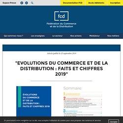 """Actualités de la FCD - """"Evolutions du commerce et de la distribution : faits et chiffres 2019"""" - FCD"""
