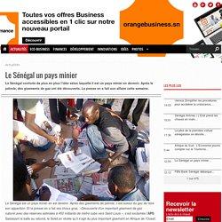Le Sénégal un pays minier REUSSIR BUSINESS - actualités - économiques - sénégal