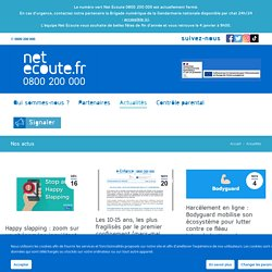 Actualités Net Ecoute 0800 200 000 - contre le cyber-harcèlement
