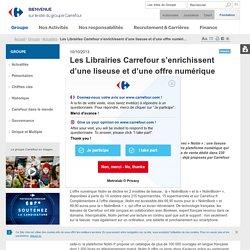 Les Librairies Carrefour s'enrichissent d'une liseuse et d'une offre numérique baptisée « Nolim »