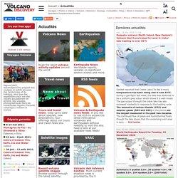 Actualités éruptions sur les volcans dans le monde entier et des nouvelles de