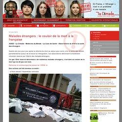 Malades étrangers : le couloir de la mort à la française