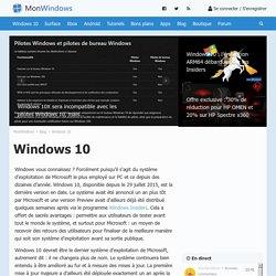 Windows 10 : les actualités sur le système d'exploitation de Microsoft