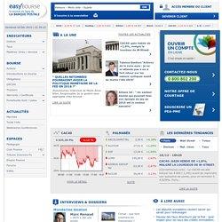 Bourse et cotations, actualités financières, bourse en ligne, comprendre l'économie et investir