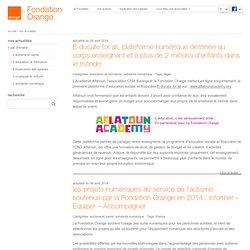 Appel a projets lancé par la Fondation Orange : l'innovation numérique pour la solidarité !