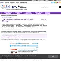 Actualités du numérique - L'intégralite des Jalons de l'Ina accessible sur Eduthèque