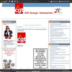 actualites bases itm lai - Intermarché BLOG CGT Google+